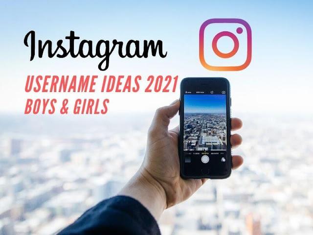 400+ Best Instagram Username Ideas 2021 [ Boy's & Girl's ]