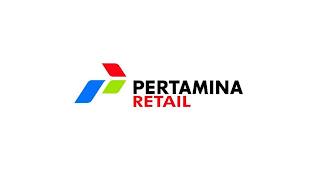 Lowongan Kerja PT. Pertamina Retail Terbaru