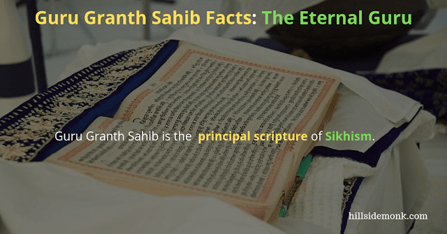 Guru Granth Sahib Facts - The Eternal Guru : Into Sikhism