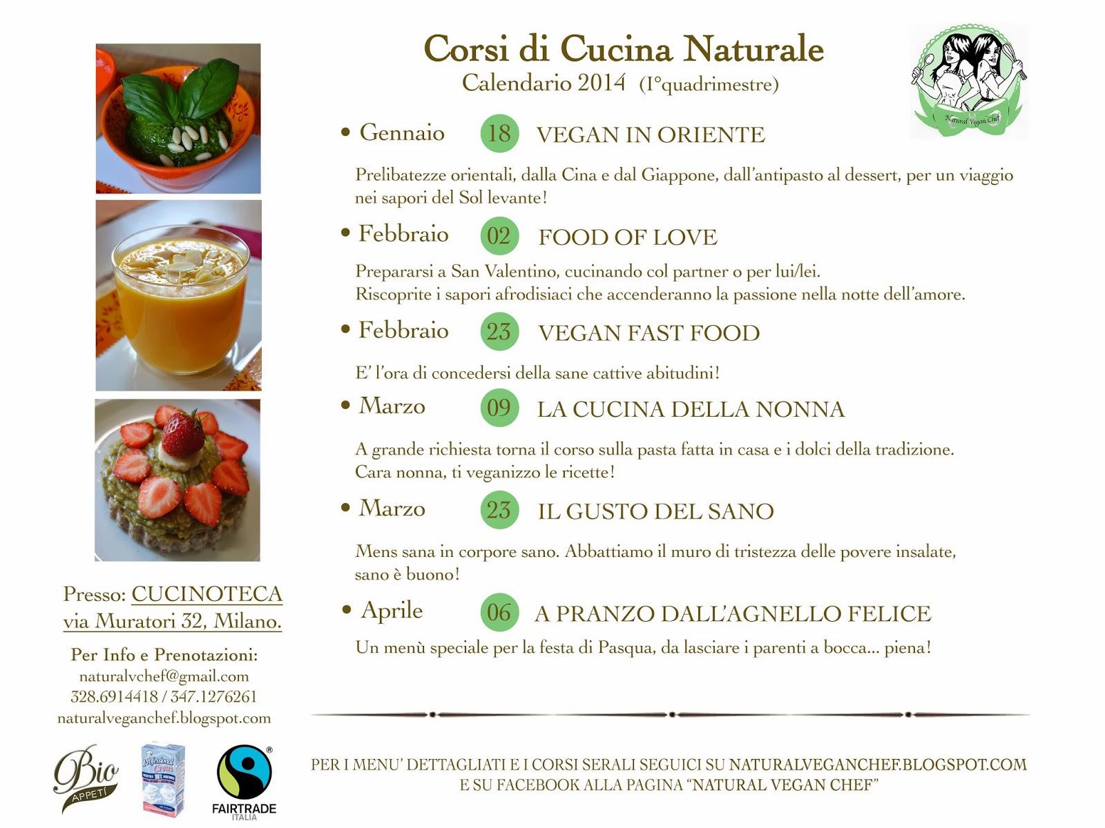 Nuovi Corsi di Cucina Naturale 2014  Natural Vegan Chef