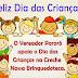Vereador Pororó apoia o Dia das Crianças na Creche Nossa Brinquedoteca