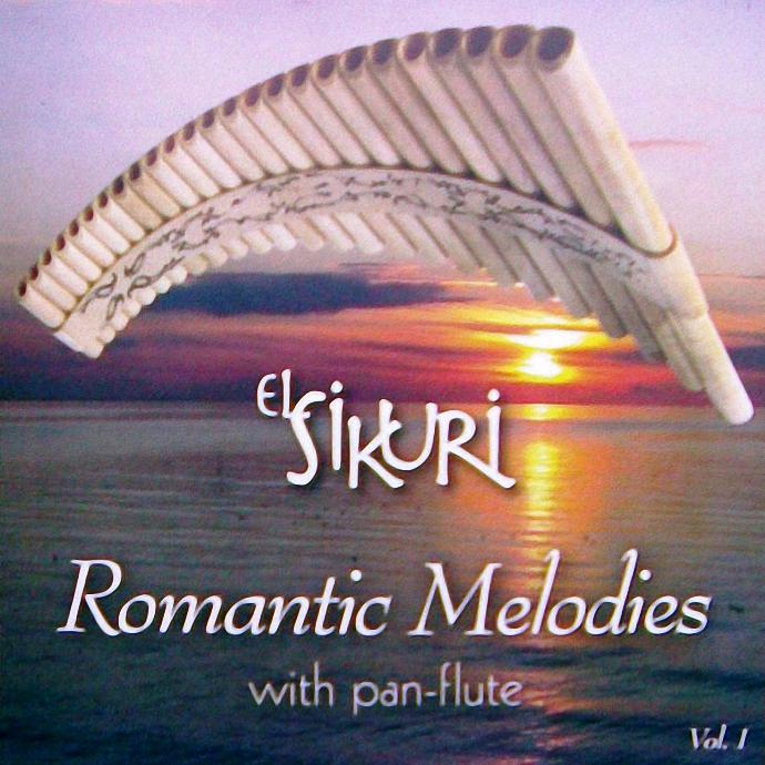 ENTRE MUSICA: EL SIKURI - Romantic Melodies with pan-flute Vol. 1