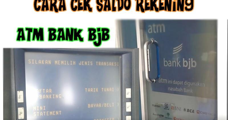 Cara Cek Saldo Rekening ATM Bank BJB   OAN SUN