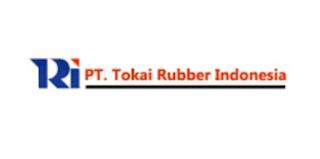 LOKER Bulan Ini di Karawang PT Tokai Rubber Indonesia (TRI)