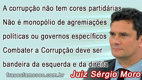 Frases Juiz Sérgio Moro sobre Corrupção