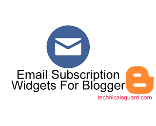 15+ Top Class Stylish Email Subscription Widgets for Blogger!