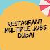 Walk In Interview - Restaurant Multiple Jobs Dubai