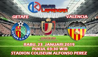 Prediksi Bola Getafe vs Valencia 23 Januari 2019
