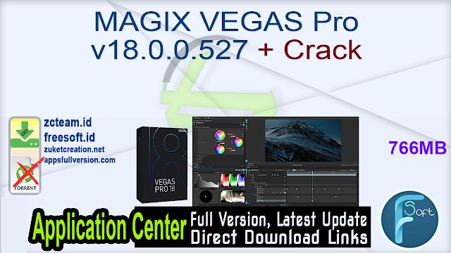 MAGIX VEGAS Pro v18.0.0.527 + Crack_ ZcTeam.id