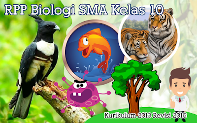 Download RPP Biologi SMA Kurikulum 2013 Kelas X Revisi 2016