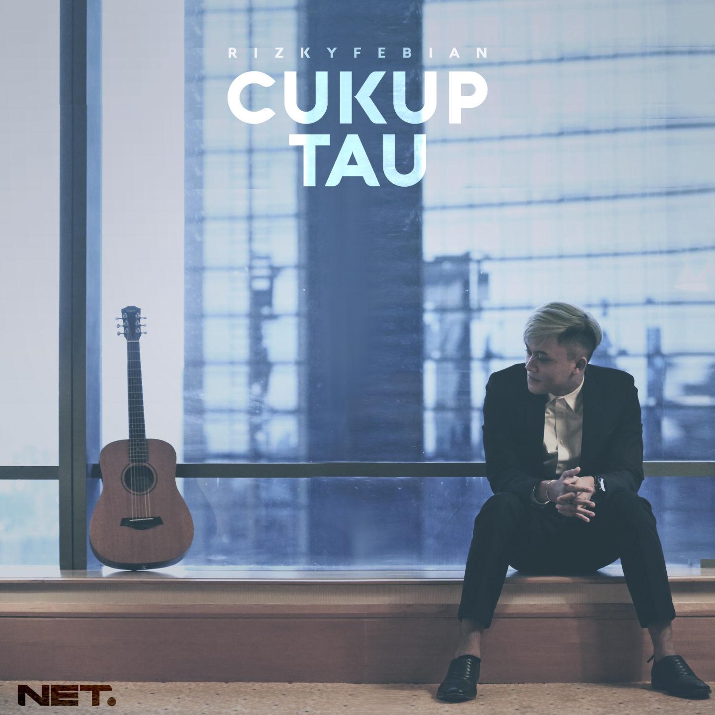 Rizky Febian - Cukup Tau - Single (2017) [iTunes Plus AAC M4A]