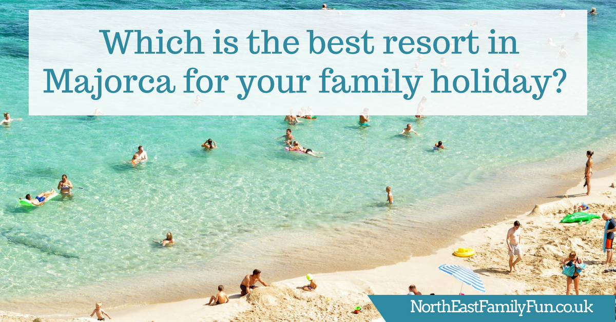 Which is the best resort in Majorca for your family holiday?  #Majorca #Mallorca #FamilyTravel #Balaerics