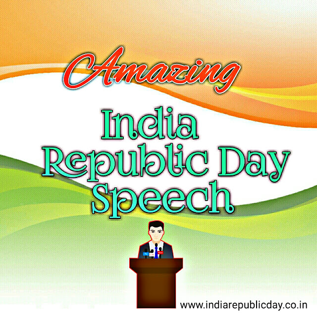 Best India Republic Day Speech  for Students