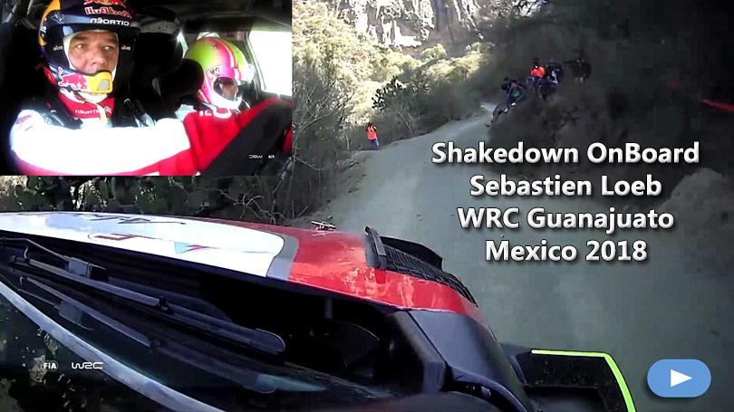 Shakedown OnBoard Sebastien Loeb WRC Guanajuato Mexico 2018