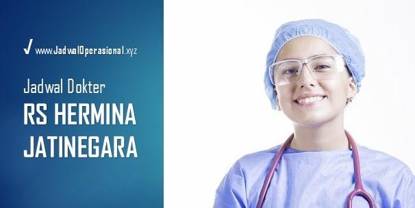 Jadwal Dokter RS Hermina Jatinegara, Spesialis : Anak, Kandungan, THT