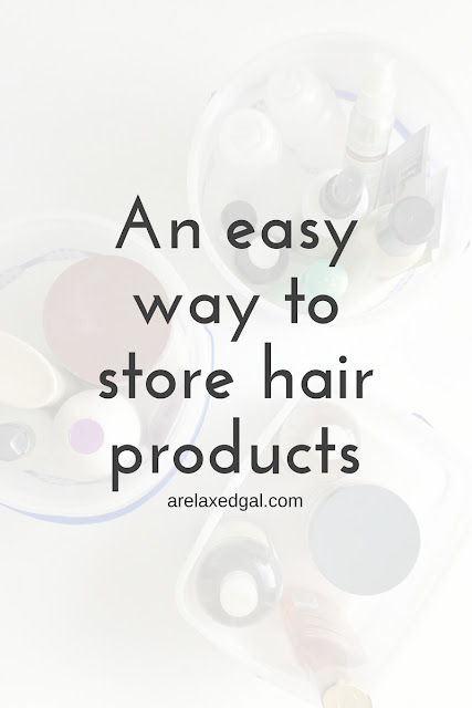I love hair products which means I tend to have a lot of them on hand. See how I store them without spending a lot of money. | arelaxedgal.com