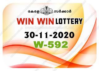 Kerala Lottery Result 30-11-2020 Win Win W-592 kerala lottery result, kerala lottery, kl result, yesterday lottery results, lotteries results, keralalotteries, kerala lottery, keralalotteryresult, kerala lottery result live, kerala lottery today, kerala lottery result today, kerala lottery results today, today kerala lottery result, Win Win lottery results, kerala lottery result today Win Win, Win Win lottery result, kerala lottery result Win Win today, kerala lottery Win Win today result, Win Win kerala lottery result, live Win Win lottery W-592, kerala lottery result 30.11.2020 Win Win W 592 November 2020 result, 30 11 2020, kerala lottery result 30-11-2020, Win Win lottery W 592 results 30-11-2020, 30/11/2020 kerala lottery today result Win Win, 30/11/2020 Win Win lottery W-592, Win Win 30.11.2020, 30.11.2020 lottery results, kerala lottery result November 2020, kerala lottery results 30th November 2020, 30.11.2020 week W-592 lottery result, 30-11.2020 Win Win W-592 Lottery Result, 30-11-2020 kerala lottery results, 30-11-2020 kerala state lottery result, 30-11-2020 W-592, Kerala Win Win Lottery Result 30/11/2020, KeralaLotteryResult.net, Lottery Result