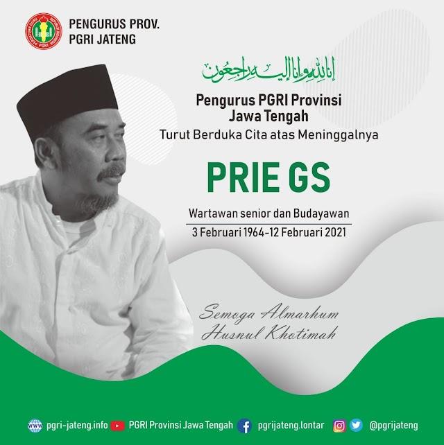 PGRI Jawa Tengah SLCC Turut Berduka Cita Atas Meninggalnya Prie GS