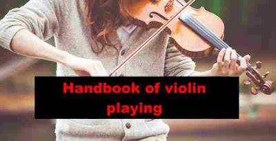 Handbook of violin playing