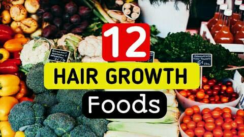 Best Foods For Hair Growth | 12 Healthy Hair Foods