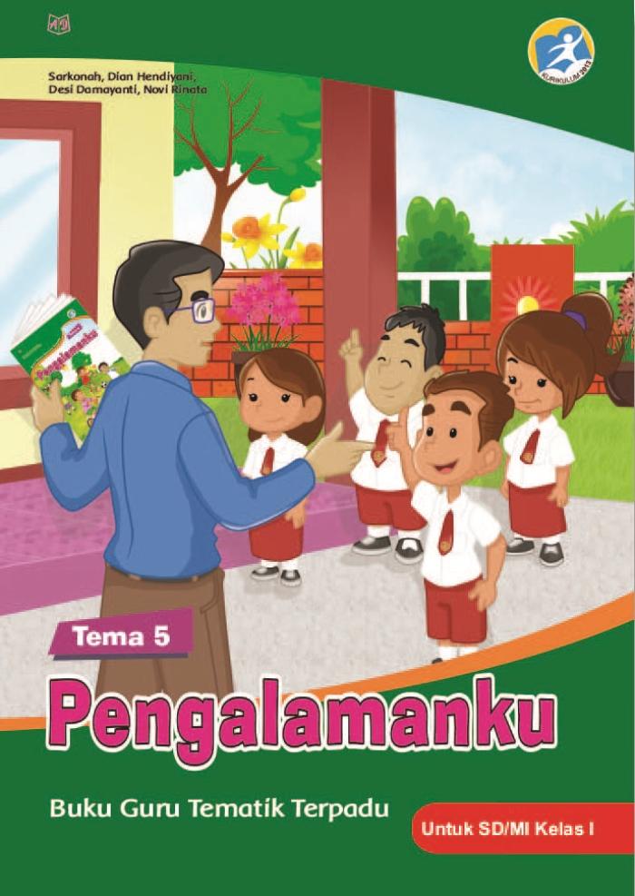Buku Guru Tematik Terpadu Tema 5 Pengalamanku untuk SD/MI Kelas I Kurikulum 2013