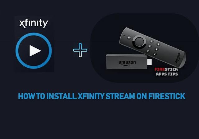How To Install Xfinity Stream On Firestick & Fire TV