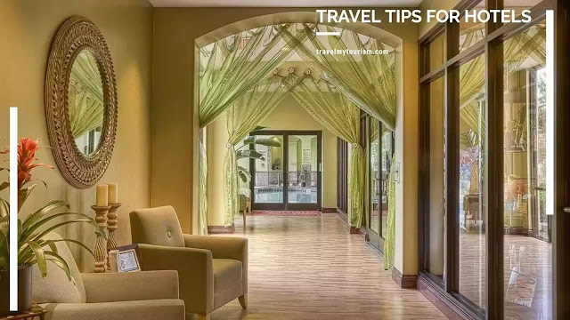 Travel Tips For Hotels