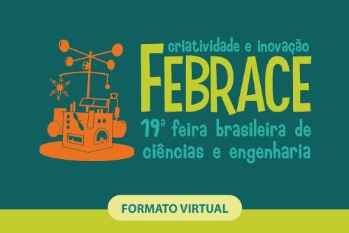 Ceará tem 15 projetos finalistas na FEBRACE 2021