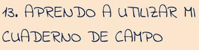 http://practicoconlastic.blogspot.com.es/2015/05/13-aprendo-utilizar-mi-cuaderno-de-campo.html