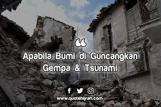 dahsyatnya bencana tsunami dan gempa