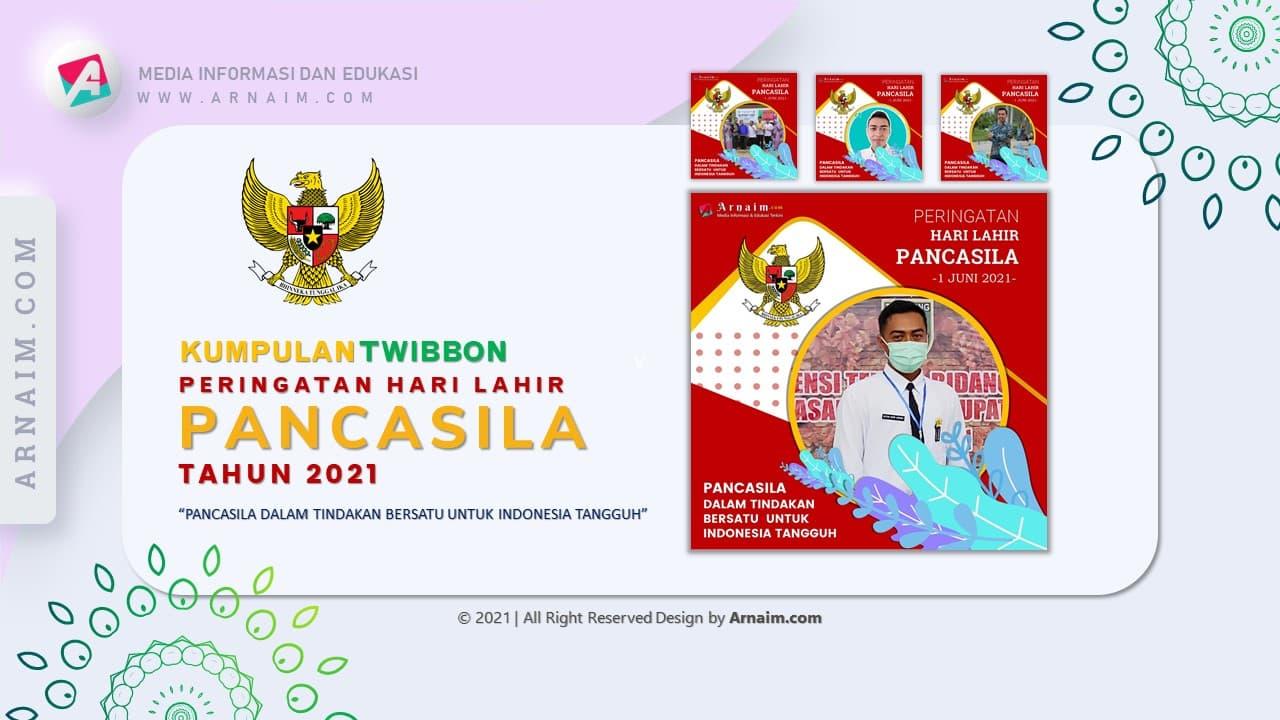 Arnaim.com - Kumpulan Twibbon Elegan Hari Lahir Pancasila Desain Arnaim