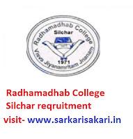 Radhamadhab College Silchar reqruitment