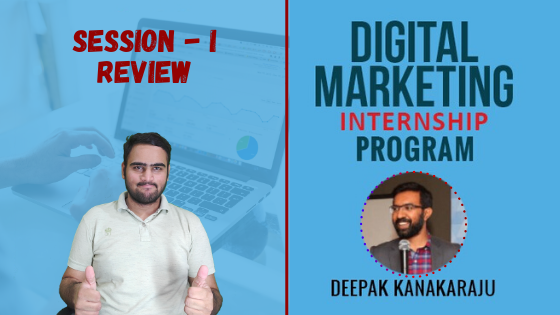 Digital Deepak Internship Day - I Review & What I Learned