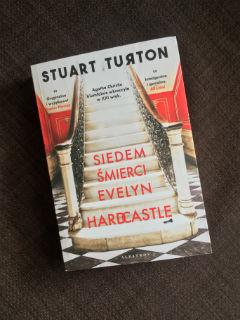 """""""Siedem śmierci Evelyn Hardcastle"""" Stuart Turton, fot. paratexterka ©"""
