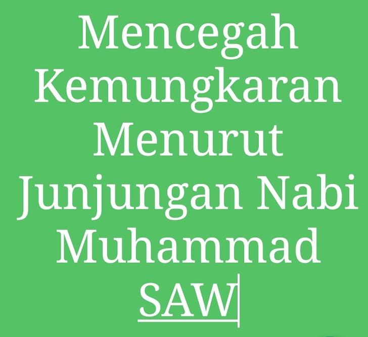 Mencegah Kemungkaran Menurut Junjungan Nabi Muhammad SAW