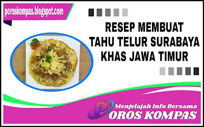 Resep Tahu Telur Asli Surabaya