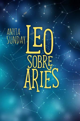 Leo sobre Aries   Signos de amor #1.5   Anyta Sunda
