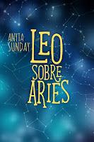 Leo sobre Aries | Signos de amor #1.5 | Anyta Sunda