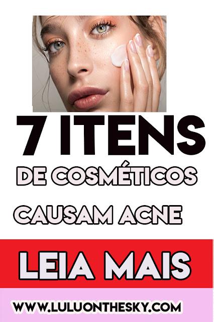 7 Itens em cosméticos que causam acne
