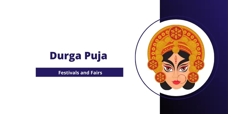 Durga Puja - Festivals and Fairs of Hindus