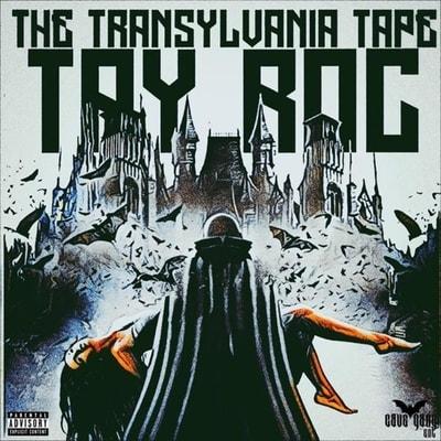 Tay Roc - The Transylvania Tape (2019) - Album Download, Itunes Cover, Official Cover, Album CD Cover Art, Tracklist, 320KBPS, Zip album