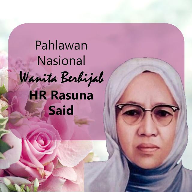 Pahlawan Nasional Wanita Berhijab - HR Rasuna Said