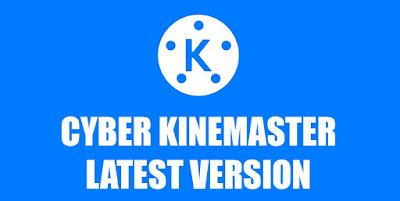 Kinemaster Cyber V3 tanpa watermark 2019
