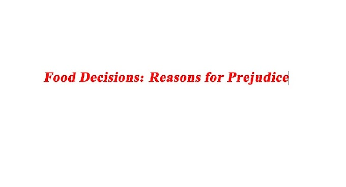 खाद्य निर्णय: पक्षपात के कारण