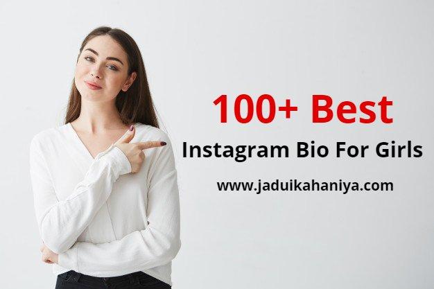 100+ Best Instagram Bio For Girls, Instagram Captions for Girls 2021