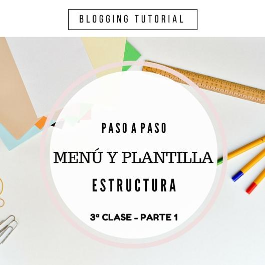 Menú y Plantilla de Blogger - Estructura