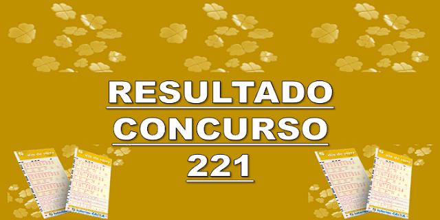 Sorteio 221 resultado dia de sorte os 7 números sorteados