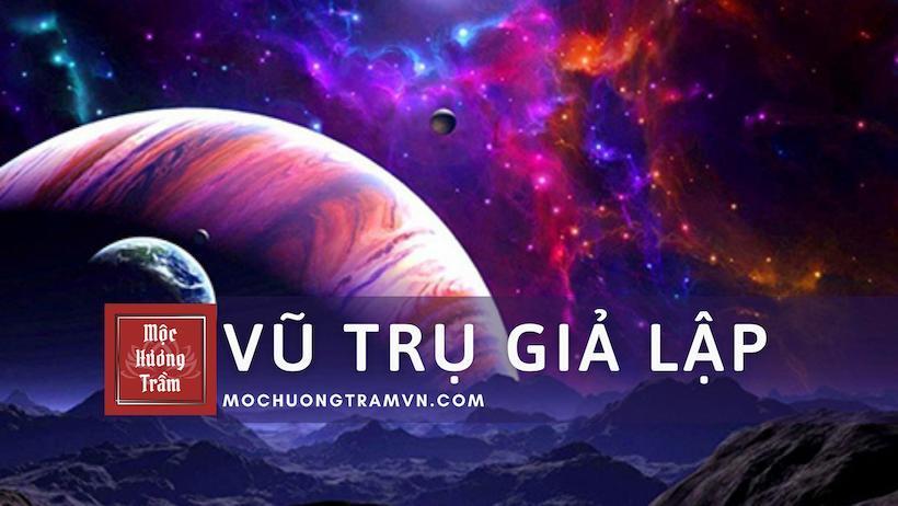 Vũ trụ giả lập không phải là viễn tưởng