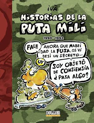 Historias de la puta mili (1990-1992) - Ivà (2017)