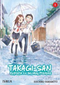 TAGAKI-SAN: EXPERTA EN BROMAS PESADAS #1